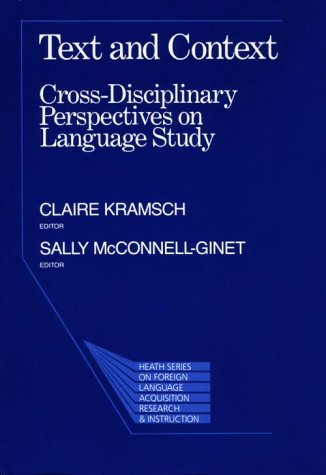 9780669270242: Text and Context: Cross-Disciplinary Perspectives on Language (Series on Foreign Language Acquisition Research & Instruction)