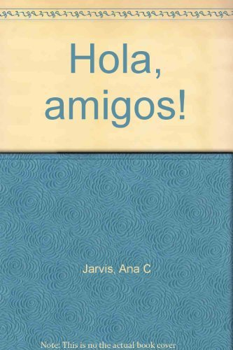 9780669273724: Hola, Amigos