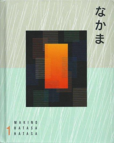 Nakama 1: Japanese Communication, Culture, Context (English: Seiichi Makino; Yukiko