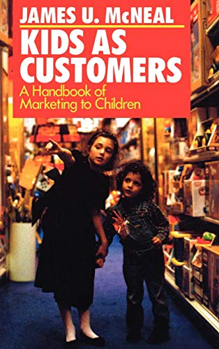 9780669276275: Kids as Customers: A Handbook of Marketing to Children