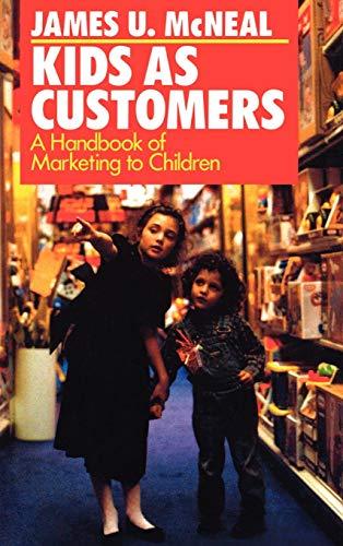 9780669276275: Kids as Customers: A Handbook of Marketing to Children