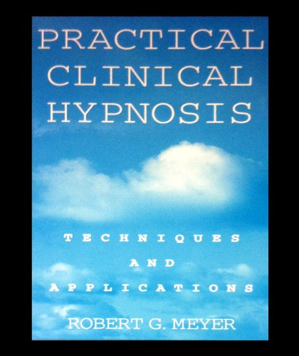 9780669277296: Practical Clinical Hypnosis: Technique and Applications (Scientific Foundations of Clinical Counseling and Psychology)