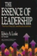 9780669278804: The Essence of Leadership: The Four Keys to Leading Successfully (Issues in Organization and Management Series)