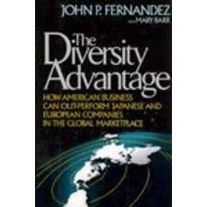 9780669279788: The Diversity Advantage: How American Business Can Out-Perform Japanese and European Companies in the Global Marketplace