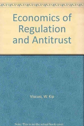 economics of regulation and antitrust 4th edition pdf download