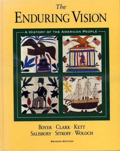 9780669281149: The Enduring Vision: A History of the American People