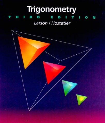 Trigonometry: Larson, Ron, Hostetler,