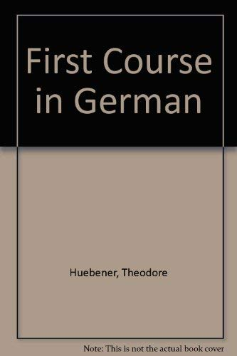 9780669293067: First Course in German