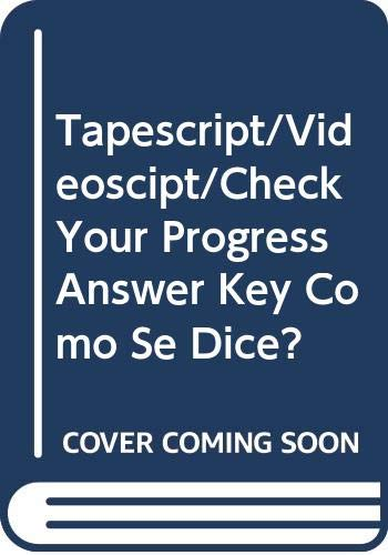 9780669295139: Tapescript/Videoscipt/Check Your Progress Answer Key Como Se Dice?