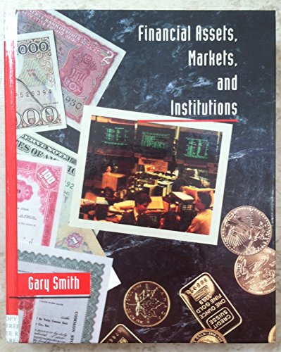 9780669297836: Financial Assets, Markets and Institutions