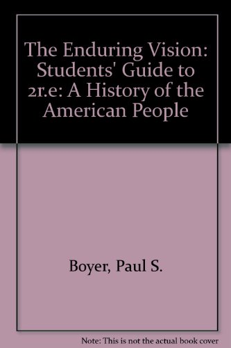 9780669297973: The Enduring Vision: Students' Guide to 2r.e: A History of the American People