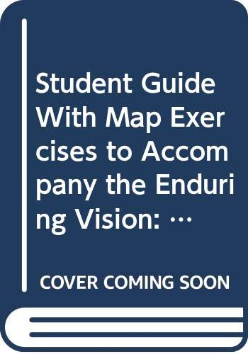 Student Guide With Map Exercises to Accompany the Enduring Vision: A History of the American People (0669297984) by Boyer, Paul
