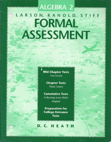 Algebra 2: Larson, Kanold, Stiff: Formal Assessment: Norman Patterson