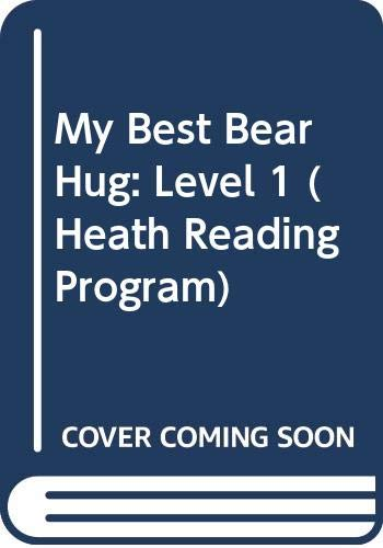 9780669301939: My Best Bear Hug: Level 1 (Heath Reading Program)