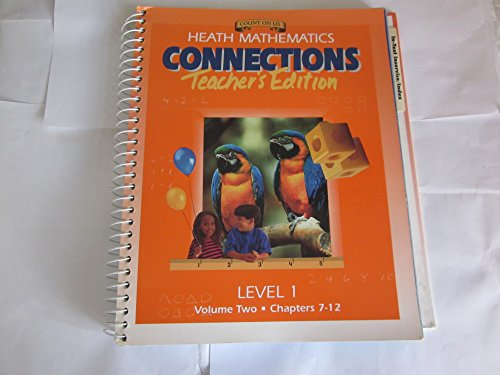 Teacher's Edition; Heath Mathematics Connections: Level 1, Volume 2, Chapters 7-12
