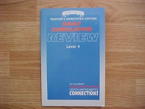 9780669310993: Daily Cumulative Review Teacher's Annotated Edition Level 4 Heath Mathematics (Count On Us Heath Mathematics Connections)