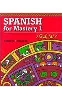 9780669313116: Spanish for Mastery I: Que Tal