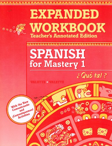 9780669313406: EXPANDED WORKBOOK SPANISH FOR MASTERY 1 TEACHERS EDITION (SPANISH FOR MASTERY)