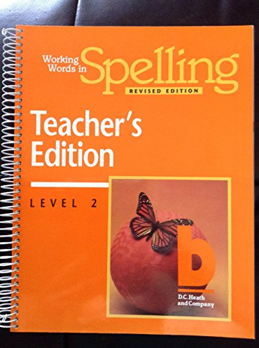 9780669313970: Working Words in Spelling: Teacher's Edition: Level 2