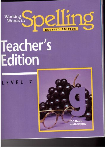 Working Words in Spelling - Revised Edition - Teacher's Edition (Level 7): G. Willard Woodruff...