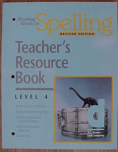9780669314083: Working Words in Spelling Revised Edition Teacher's Resource Book Level 4 Heath