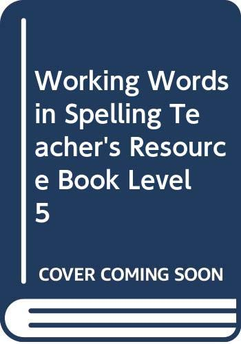 9780669314090: Working Words in Spelling Teacher's Resource Book Level 5