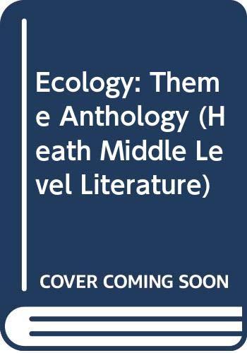 9780669320930: Ecology: Theme Anthology (Heath Middle Level Literature)