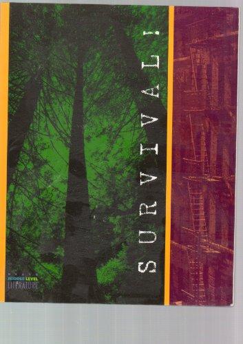 Survival! (Heath Middle Level Literature): Houghton Mifflin College Div