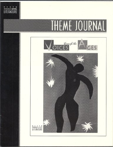 Voices Through the Ages - Theme Journal: Alverman, Cleary, Donelson,