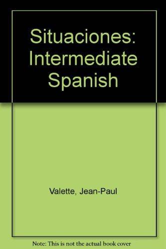 9780669322811: Situaciones: Intermediate Spanish (Spanish Edition)
