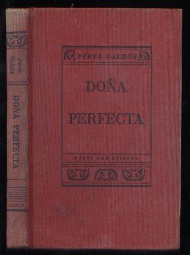 Dona Perfecta: Perez Galdos