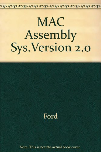 MAC Assembly Sys.Version 2.0: Ford