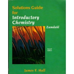 Solutions Guide for Introductory Chemistry: Hall, James F.