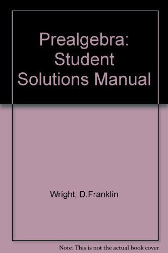 Prealgebra: Student Solutions Manual (9780669329100) by D Franklin Wright