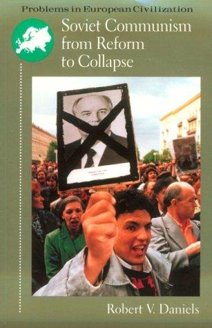 9780669331448: Soviet Communism from Reform to Collapse (Problems in European Civilization)