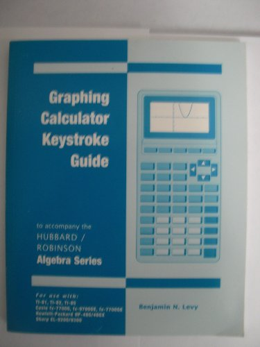 Intermediate Algebra: A Graphing Approach: Graphing Calculator: Elaine Hubbard, Benjamin