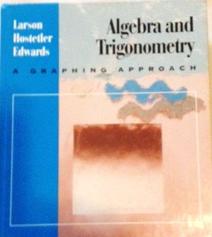 9780669333411: Algebra and Trigonometry: A Graphing Approach