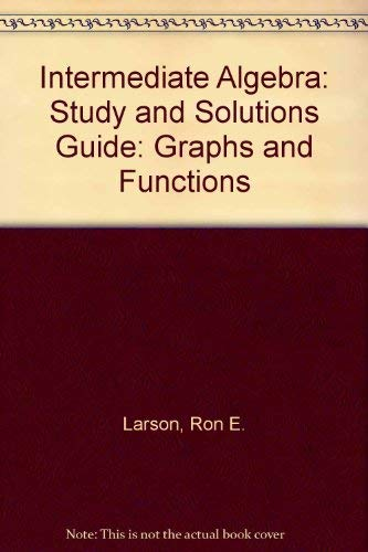 9780669337570: Intermediate Algebra: Study and Solutions Guide: Graphs and Functions