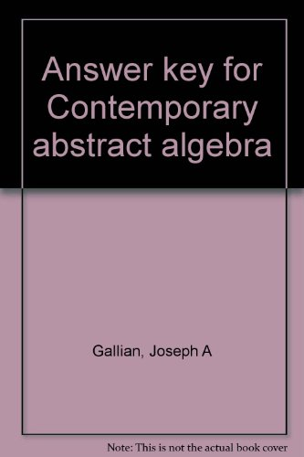 9780669339086: Answer key for Contemporary abstract algebra