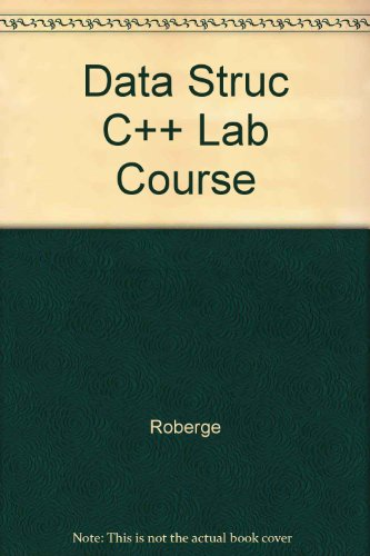 9780669347197: Data Structures in C++: A Laboratory Course