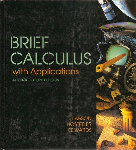 Brief Calculus with App 4/E Alt: AL, LARSON ET