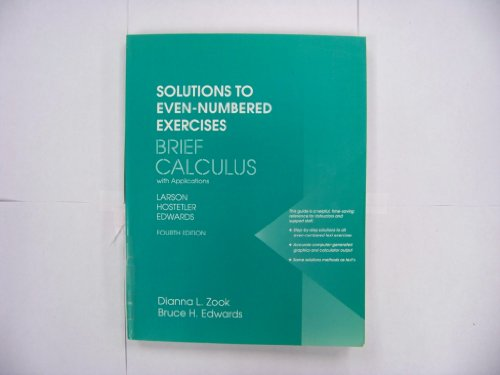 Solutions to even-numbered exercises to accompany Brief calculus with applications: Fourth edition,...