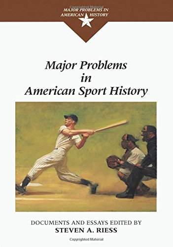 9780669353808: Major Problems in American Sport History (Major Problems in American History Series)