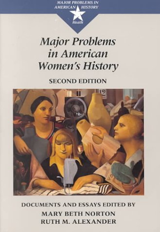 9780669353907: Major Problems in American Women's History: Documents and Essays (Major Problems in American History Series)