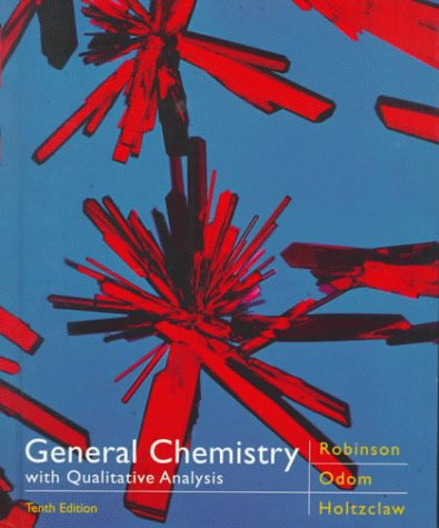 General Chemistry with Qualitative Analysis: Holtzclaw, Henry F.,