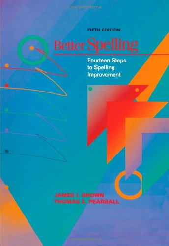 9780669355550: Better Spelling: Fourteen Steps to Spelling Improvement