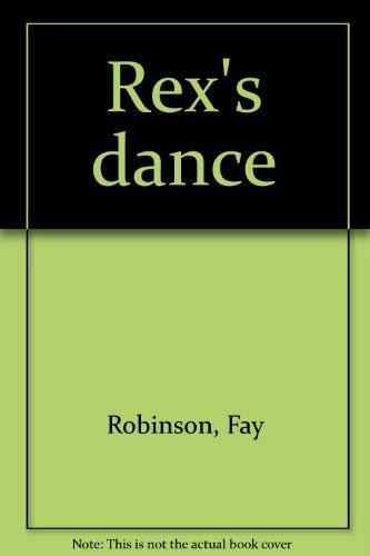 9780669371741: Rex's dance