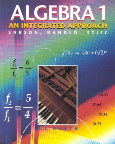 Algebra 1: An Integrated Approach [Jan 01,: Larson - Kanold