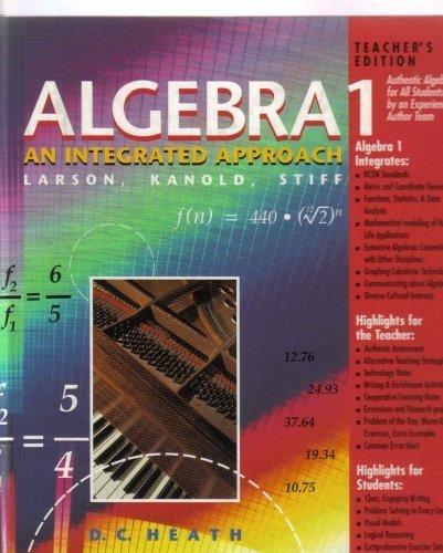 Algebra 1: An Integrated Approach, Teacher's Edition: Larson - Kanold - Stiff; Larson - Kanold...