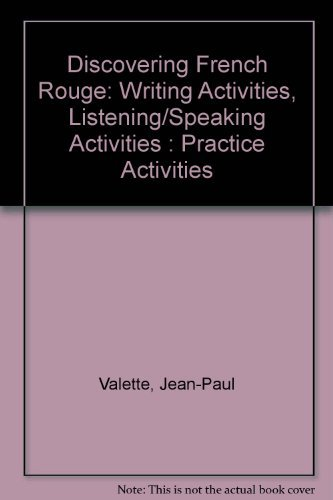 9780669383225: Discovering French Rouge: Writing Activities, Listening/Speaking Activities : Practice Activities